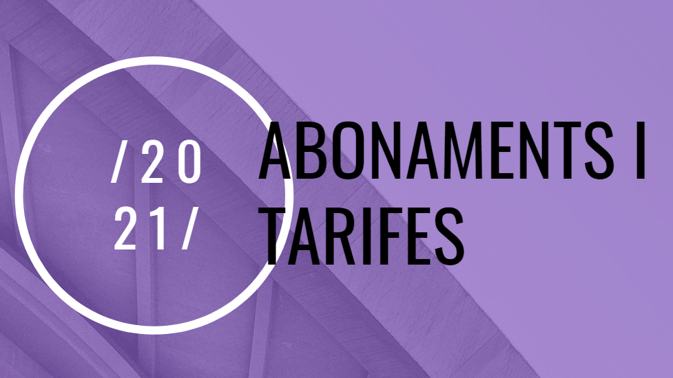 Abonaments i Tarifes 2021